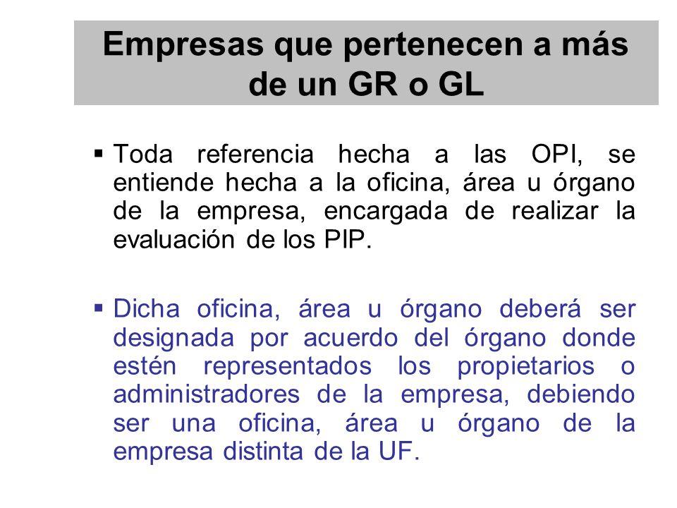 Toda referencia hecha a las OPI, se entiende hecha a la oficina, área u órgano de la empresa, encargada de realizar la evaluación de los PIP.