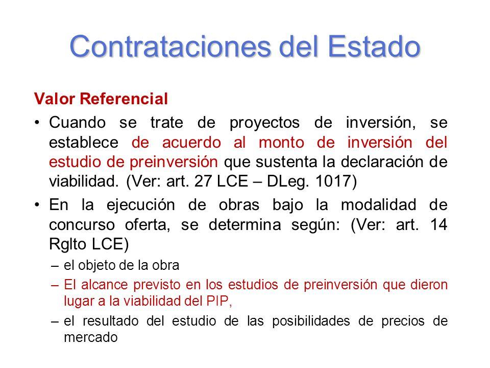 Contrataciones del Estado Valor Referencial Cuando se trate de proyectos de inversión, se establece de acuerdo al monto de inversión del estudio de preinversión que sustenta la declaración de viabilidad.