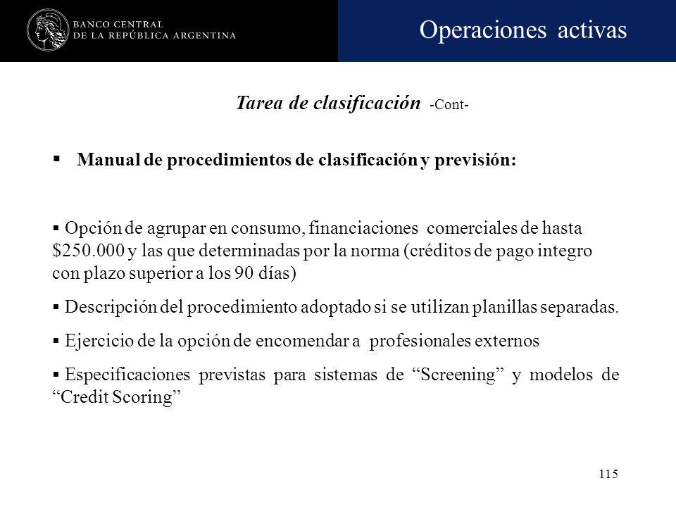 Operaciones activas 114 Manual de procedimientos de clasificación y previsión: Descripción del proceso seguido en la materia Niveles que intervienen e