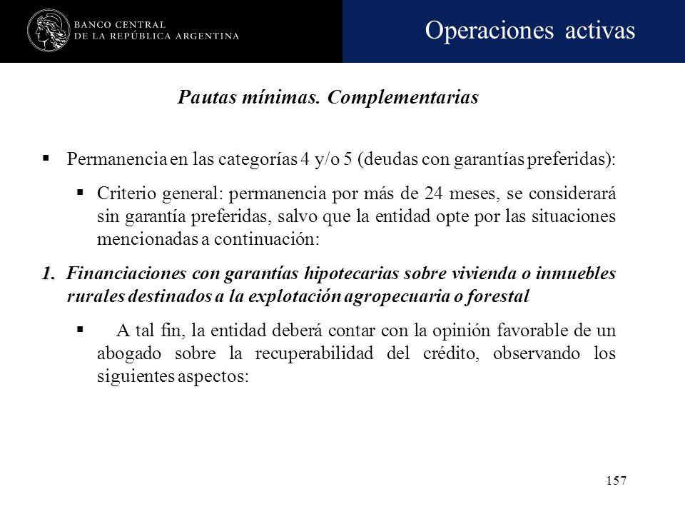 Operaciones activas 156 Tratamiento de los intereses devengados (cont.): En el caso de los demás deudores señalados, no podrán generar desafectación d