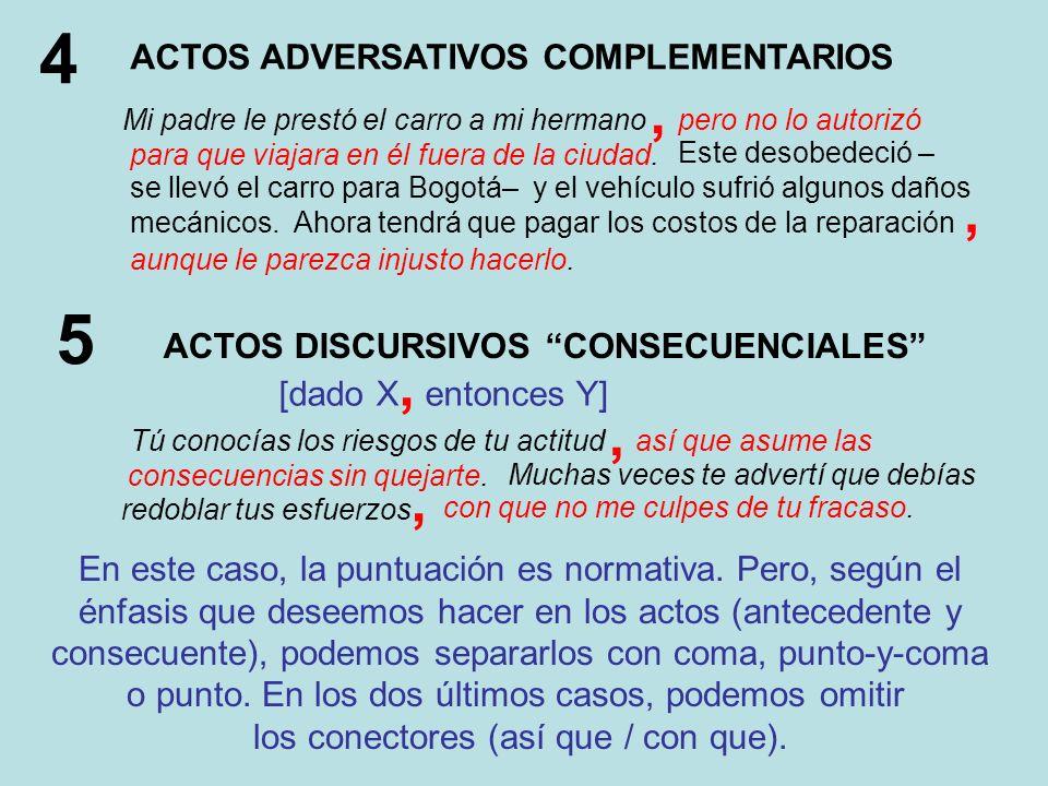 6 COMPLEMENTO DE CAUSA vs.ACTO INFERENCIAL Pedro se fue de la casa porque el closet estaba vacío.