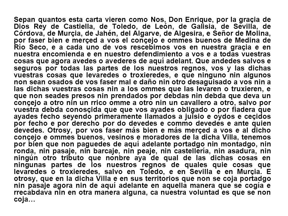 Acta del juramento prestado por Hernando Henríquez, señor de la Villa, por el que se compromete a respetar los usos, costumbres y libertades de Medina de Ríoseco, 1538