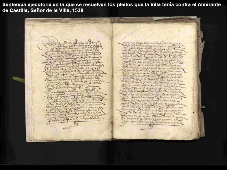 Probança a pedimiento del Conçejo, Justiçia e Regidores de la Villa de Medina de Ríoseco, contra Don Hernando Enrriques, Almirante de Castilla y Duque de la dicha Villa, es sobre el peito de las muchas demandas