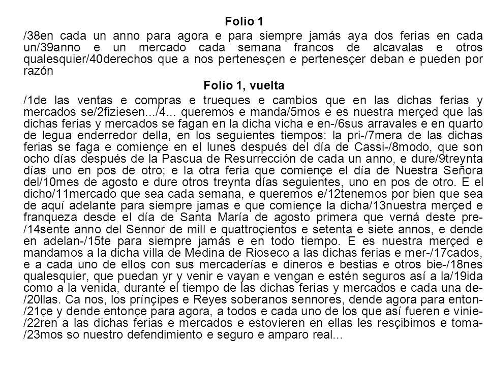 Carta de confirmación de Carlos I del privilegio otorgado por los Reyes Católicos en 1477 para que se celebren en Medina de Ríoseco dos ferias anuales, 1555