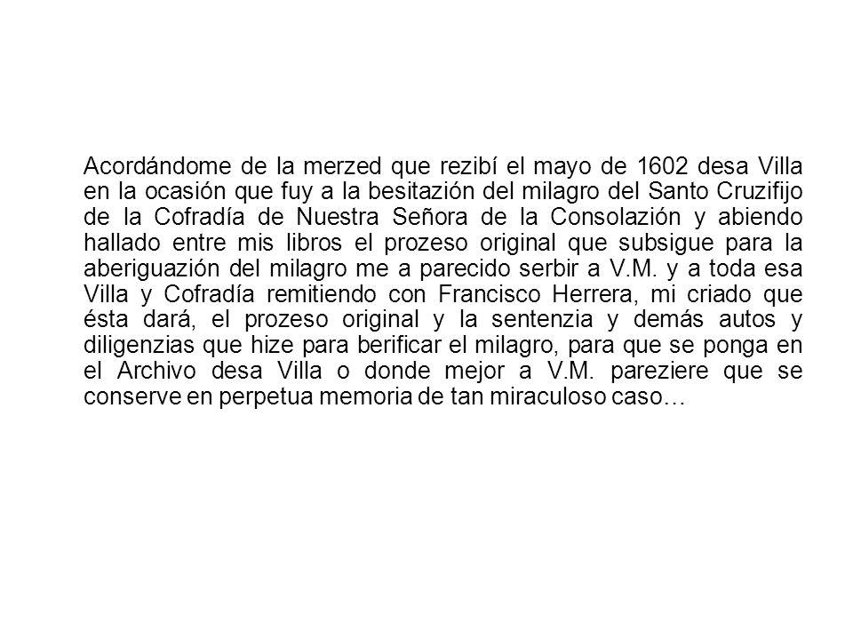 Proceso y sentencia sobre el milagro de la sudoración del Cristo de Nuestra Señora de la Consolación, 1602