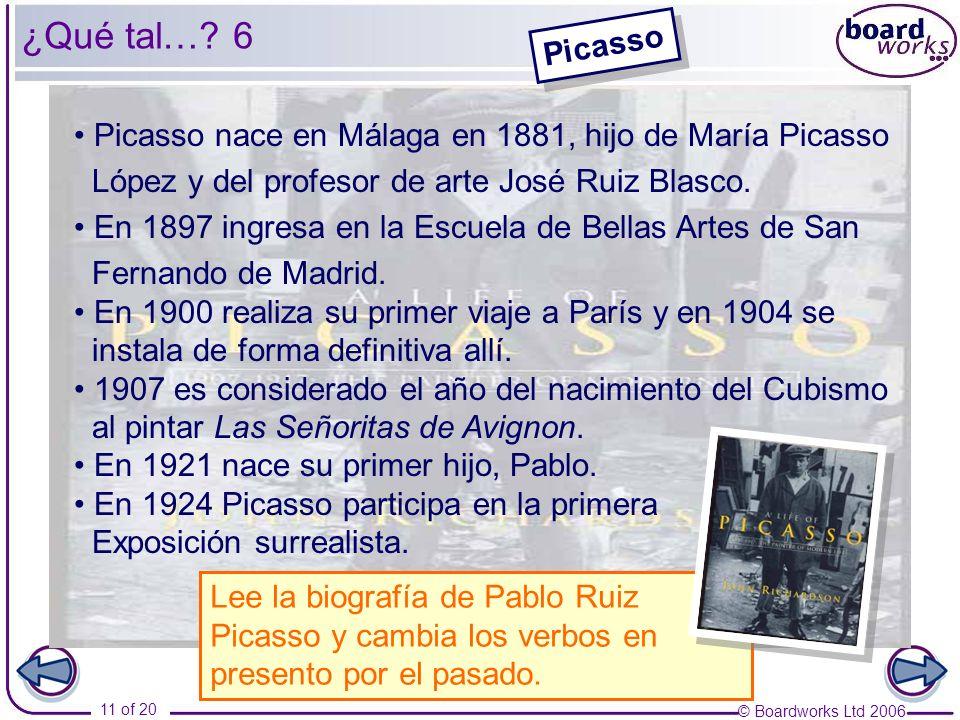 © Boardworks Ltd 2006 11 of 20 ¿Qué tal….
