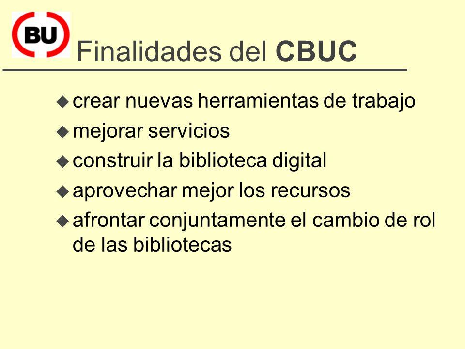 La misión del CBUC Mejorar la calidad de los servicios bibliotecarios existentes a través de la cooperación entre sus miembros