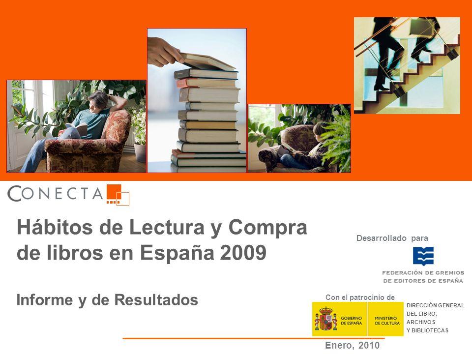 Hábitos de Lectura y Compra de libros 2009 ( 1 ) Hábitos de Lectura y Compra de libros en España 2009 Informe y de Resultados Desarrollado para Con el