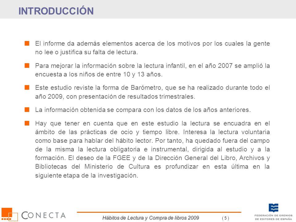 Hábitos de Lectura y Compra de libros 2009 ( 96 ) % HorizontalesHasta 10De 11 a 100Más de 100Ns/NcMedia España 2008 8,1%52,4%34,5%4,9%185 España 2009 9,8%52,1%34,4%3,7%202 SEXO Hombre 9,8%50,4%36,0%3,7%227 Mujer 9,9%53,7%32,9%3,6%178 EDAD De 14 a 24 años 6,8%55,8%34,9%2,4%147 De 25 a 34 años 8,6%56,8%31,5%3,0%159 De 35 a 44 años 7,0%52,2%37,0%3,8%168 De 45 a 54 años 6,7%48,8%42,6%2,0%262 De 55 a 64 años 8,5%48,8%38,3%4,4%256 A partir de 65 años 20,4%49,8%23,6%6,1%230 NIVEL DE ESTUDIOS Primarios 18,2%58,7%19,2%4,0%103 Secundarios 6,4%52,9%35,4%5,2%181 Universitarios 2,2%41,9%54,6%1,3%361 TAMAÑO DE HÁBITAT Menos de 10.000 habitantes 14,7%54,6%26,7%4,0%150 10.001 a 50.000 habitantes 10,4%55,2%30,6%3,8%173 50.001 a 200.000 habitantes 8,6%51,0%36,5%4,0%240 200.001 a 500.000 habitantes 8,2%49,7%38,2%4,0%198 500.001 a 1.000.000 habitantes 4,3%53,0%39,8%2,8%182 Más de 1.000.000 habitantes 6,4%43,9%47,5%2,1%313 OCUPACIÓN Ocupado 6,6%51,2%39,3%2,9%215 Estudiante 8,0%54,1%35,9%2,1%160 Ama de casa 14,8%52,7%27,2%5,4%142 Jubilado, Retirado 16,5%50,8%27,4%5,3%248 Parado 8,9%55,7%31,6%3,8%182 Aproximadamente, ¿Cuántos libros tiene en casa, sin contar los de texto.