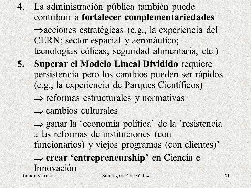 Ramon MarimonSantiago de Chile 6-1-451 4.La administración pública también puede contribuir a fortalecer complementariedades acciones estratégicas (e.