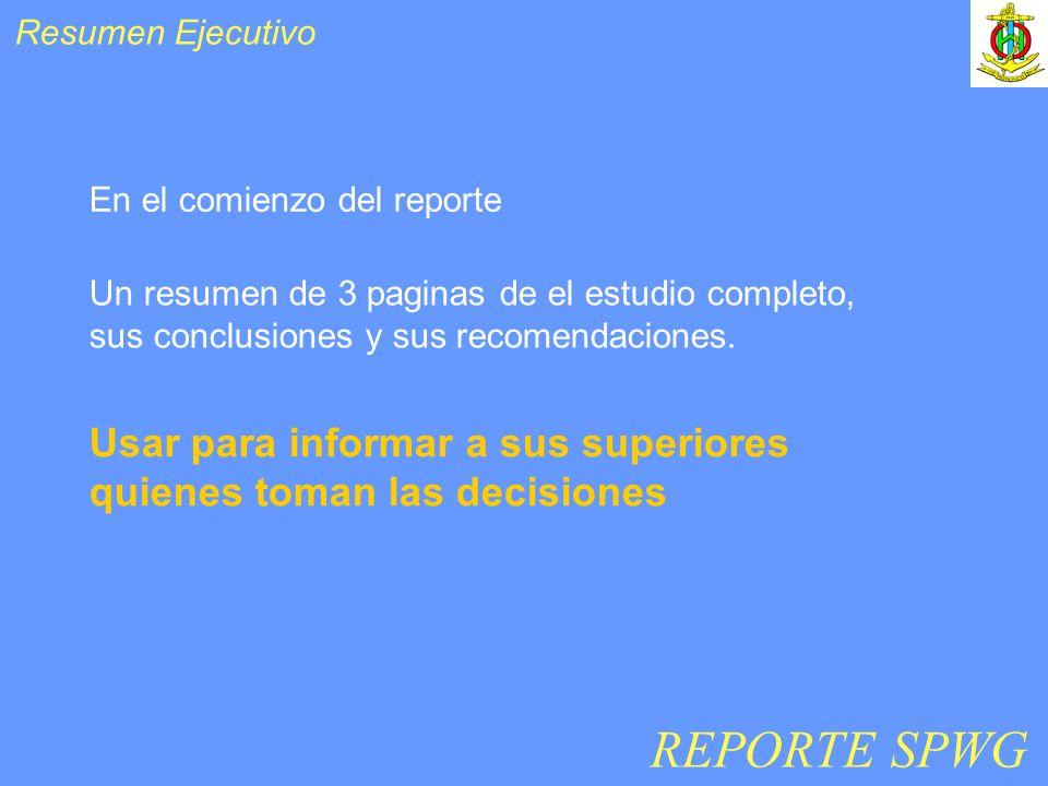 Resumen Ejecutivo En el comienzo del reporte Usar para informar a sus superiores quienes toman las decisiones Un resumen de 3 paginas de el estudio co