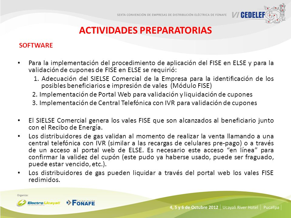 ACTIVIDADES PREPARATORIAS SOFTWARE Para la implementación del procedimiento de aplicación del FISE en ELSE y para la validación de cupones de FISE en