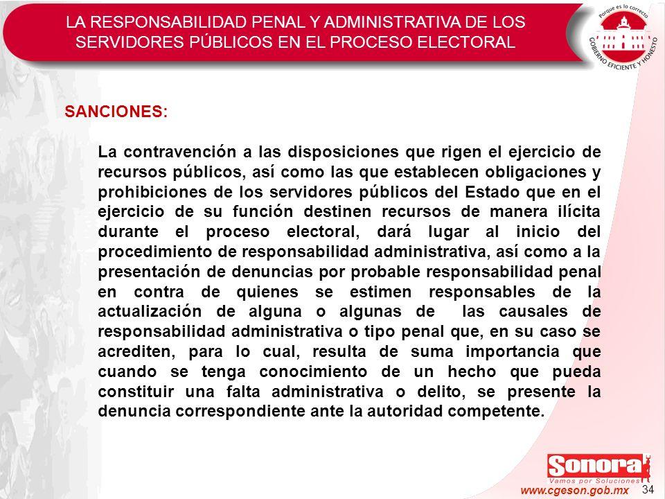 34 www.cgeson.gob.mx SANCIONES: La contravención a las disposiciones que rigen el ejercicio de recursos públicos, así como las que establecen obligaci