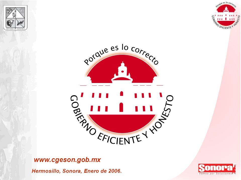 www.cgeson.gob.mx Hermosillo, Sonora, Enero de 2006. Secretaría de la Contraloría General