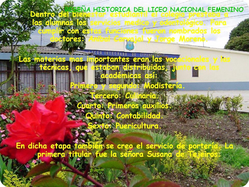 A partir de esta etapa, el colegio tomo la autonomía administrativa y se conformo Liceo Nacional Femenino de Zipaquirá. El plantel funciono en una cas
