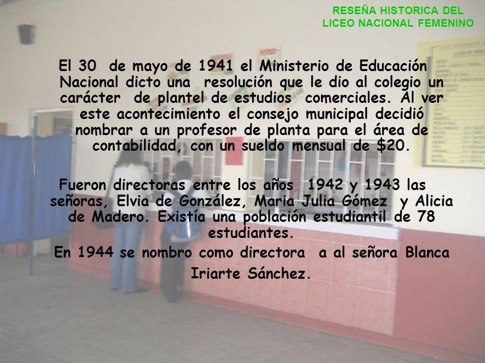 Posteriormente en 1938 la escuela paso a ser una dependencia del colegio de varones, modificándose la planta de personal con cargos de maestros y cela