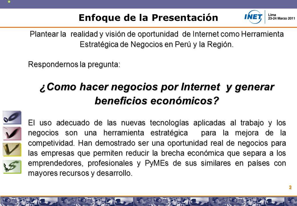 Copyright © 2008 Marcos Pueyrredon Copyright © 2008 Marcos Pueyrredon 2 Plantear la realidad y visión de oportunidad de Internet como Herramienta Estratégica de Negocios en Perú y la Región.