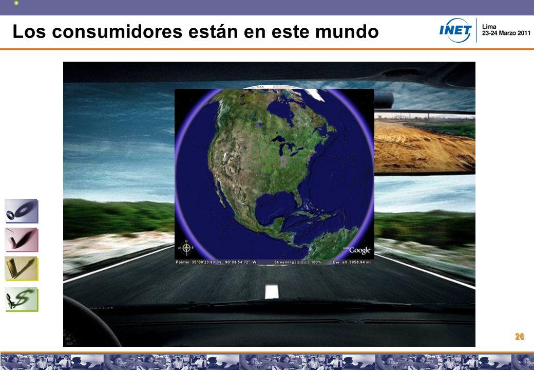 Copyright © 2008 Marcos Pueyrredon Copyright © 2008 Marcos Pueyrredon 26 Los consumidores están en este mundo