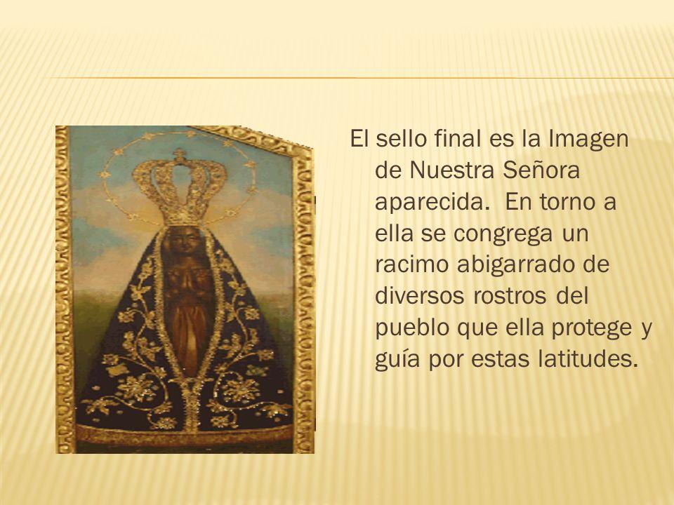El sello final es la Imagen de Nuestra Señora aparecida.