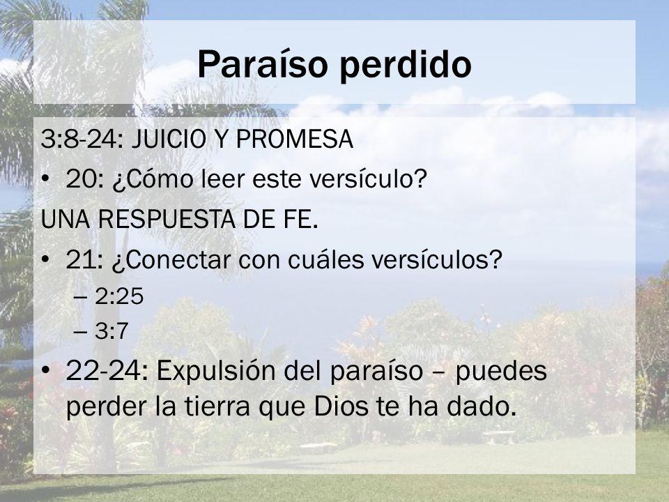 Paraíso perdido ¿Qué entró.