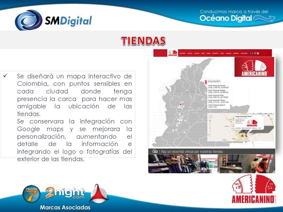 Se diseñará un mapa interactivo de Colombia, con puntos sensibles en cada ciudad donde tenga presencia la carca para hacer mas amigable la ubicación d