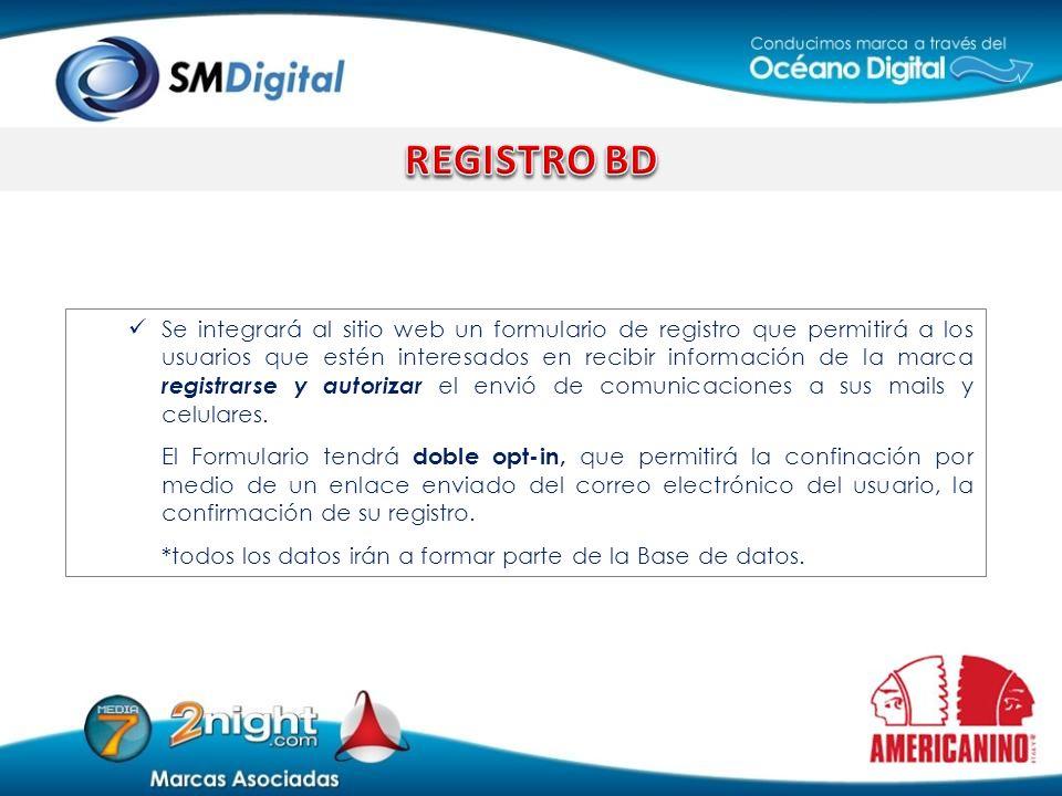 Se integrará al sitio web un formulario de registro que permitirá a los usuarios que estén interesados en recibir información de la marca registrarse