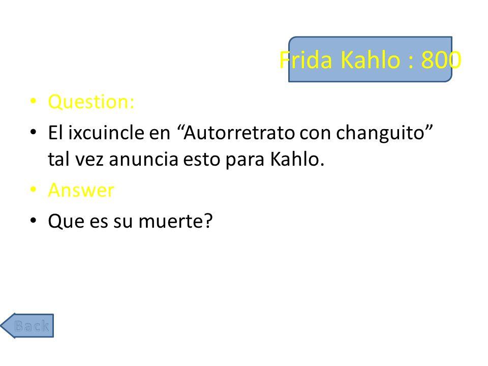 Frida Kahlo : 800 Question: El ixcuincle en Autorretrato con changuito tal vez anuncia esto para Kahlo.