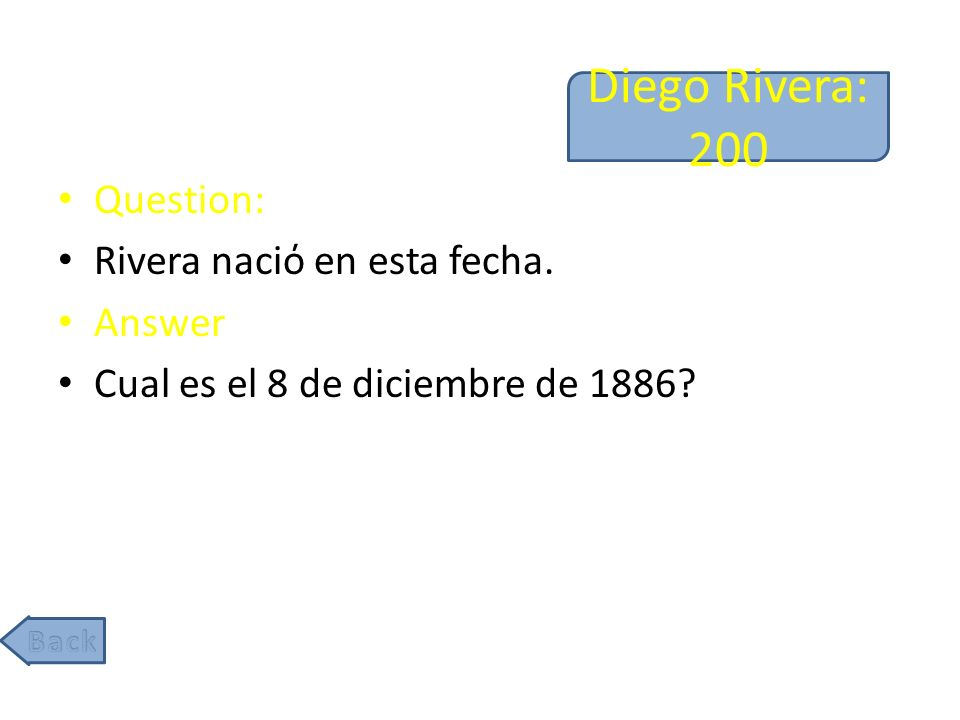 Diego Rivera: 200 Question: Rivera naci en esta fecha. Answer Cual es el 8 de diciembre de 1886
