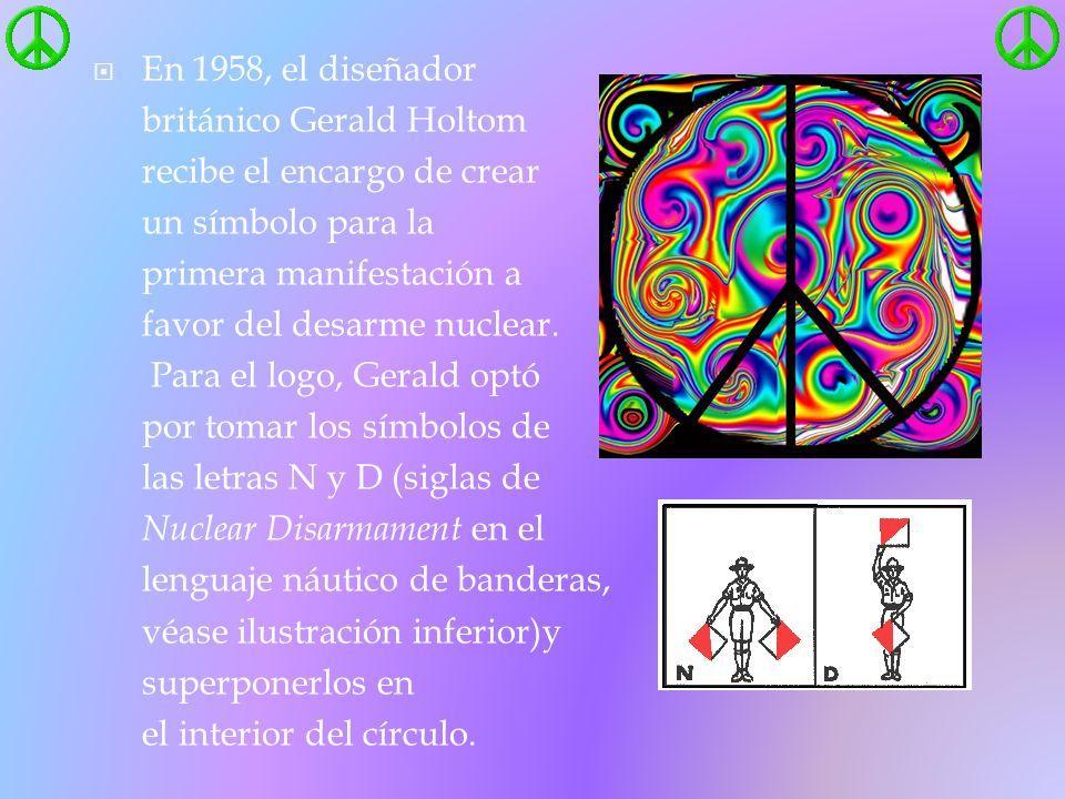 En 1958, el diseñador británico Gerald Holtom recibe el encargo de crear un símbolo para la primera manifestación a favor del desarme nuclear.