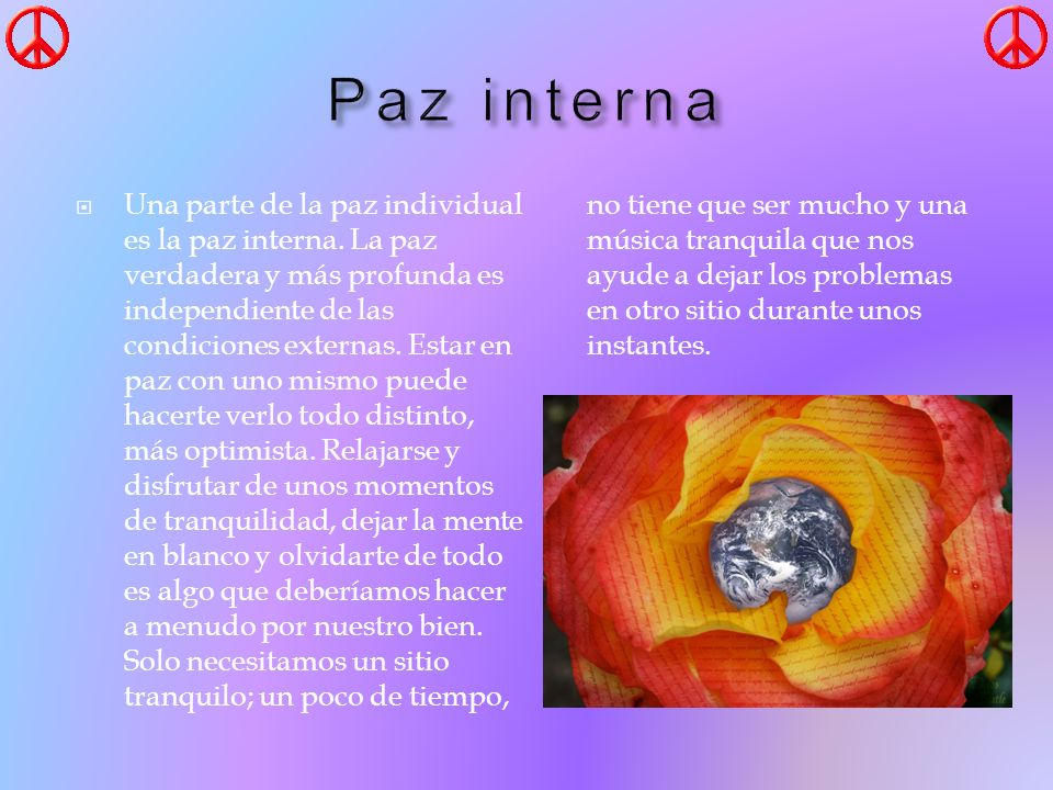 Una parte de la paz individual es la paz interna.