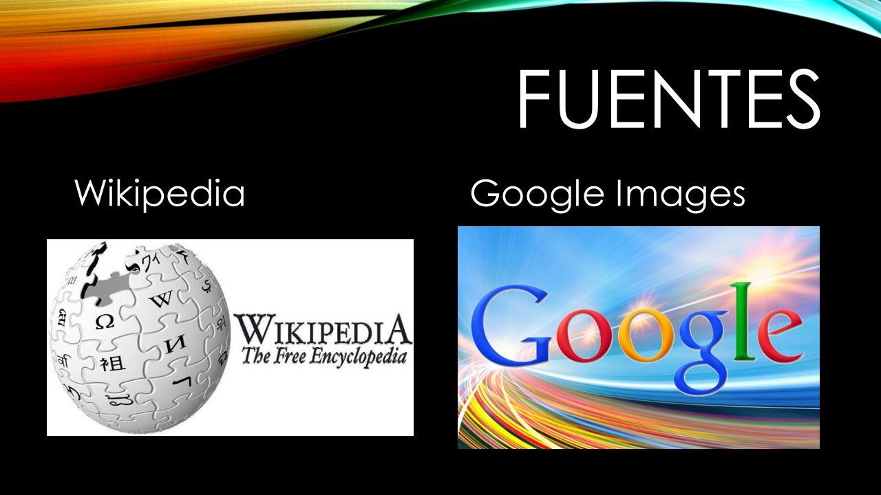 FUENTES WikipediaGoogle Images