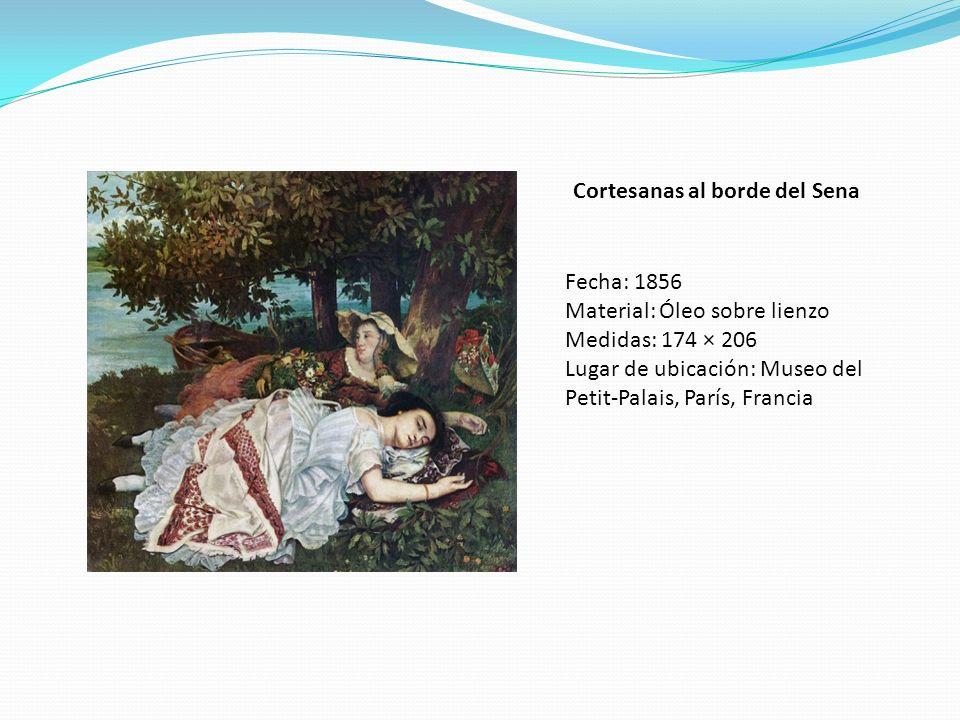 Cortesanas al borde del Sena Fecha: 1856 Material: Óleo sobre lienzo Medidas: 174 × 206 Lugar de ubicación: Museo del Petit-Palais, París, Francia