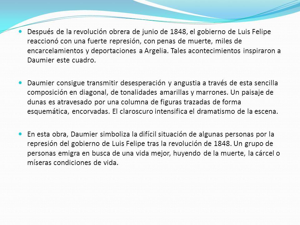 Después de la revolución obrera de junio de 1848, el gobierno de Luis Felipe reaccionó con una fuerte represión, con penas de muerte, miles de encarce