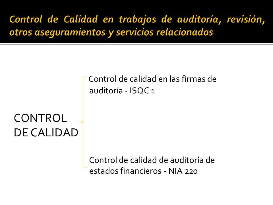 Control de Calidad en trabajos de auditoría, revisión, otros aseguramientos y servicios relacionados Dr. Angel Devaca Pavón (Paraguay) HUANUCO, PERU,