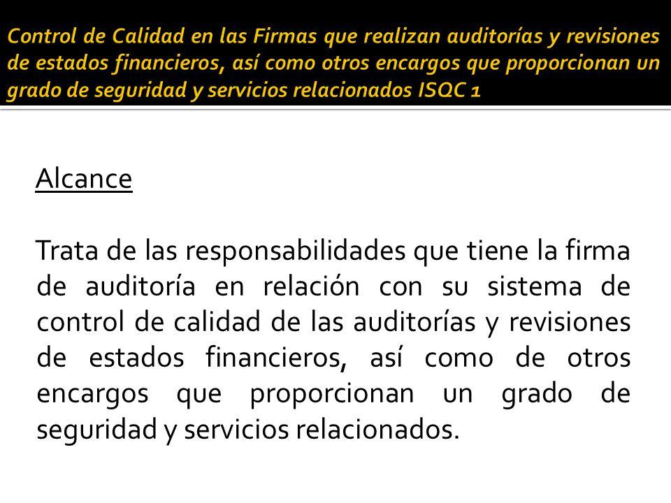 Control de calidad en las firmas de auditoría - ISQC 1 Elementos Control de calidad de auditoría de estados financieros - NIA 220