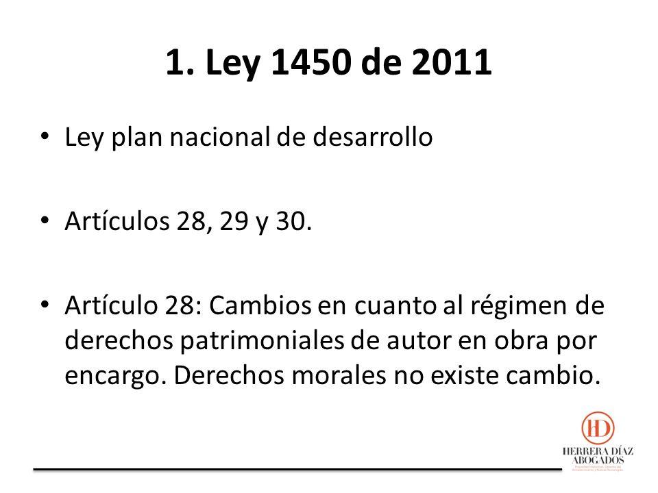 1. Ley 1450 de 2011 Ley plan nacional de desarrollo Artículos 28, 29 y 30.