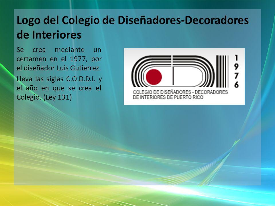 Logo del Colegio de Diseñadores-Decoradores de Interiores Se crea mediante un certamen en el 1977, por el diseñador Luis Gutierrez. Lleva las siglas C