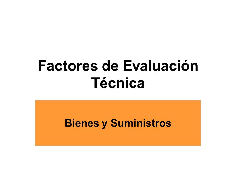 Factores de Evaluación Técnica Bienes y Suministros