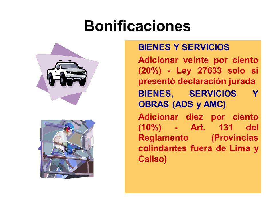 Bonificaciones BIENES Y SERVICIOS Adicionar veinte por ciento (20%) - Ley 27633 solo si presentó declaración jurada BIENES, SERVICIOS Y OBRAS (ADS y AMC) Adicionar diez por ciento (10%) - Art.