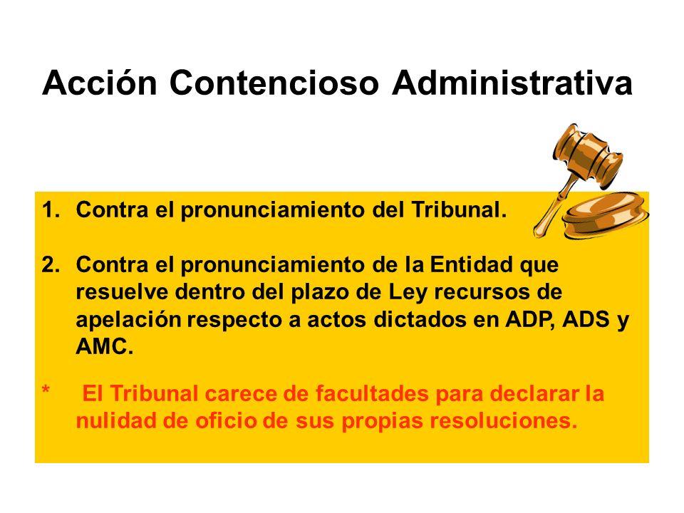 1.Contra el pronunciamiento del Tribunal.