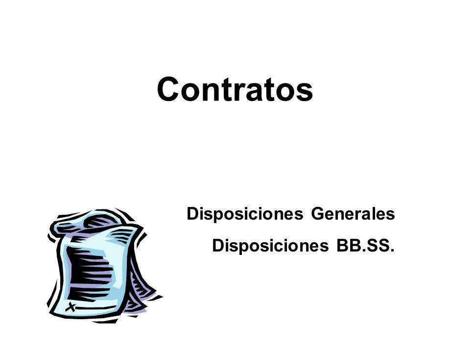 Contratos Disposiciones Generales Disposiciones BB.SS.