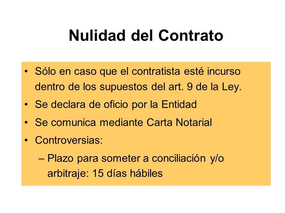 Nulidad del Contrato Sólo en caso que el contratista esté incurso dentro de los supuestos del art.