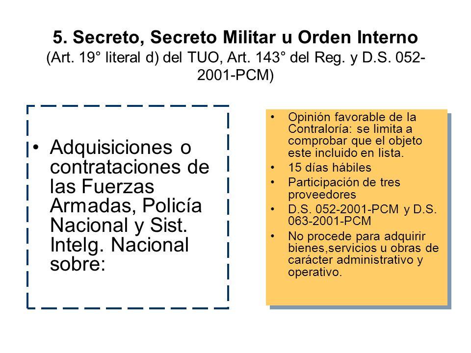 5.Secreto, Secreto Militar u Orden Interno (Art. 19° literal d) del TUO, Art.