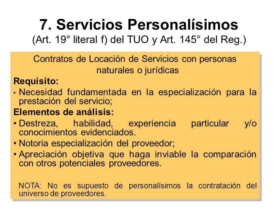 7.Servicios Personalísimos (Art. 19° literal f) del TUO y Art.