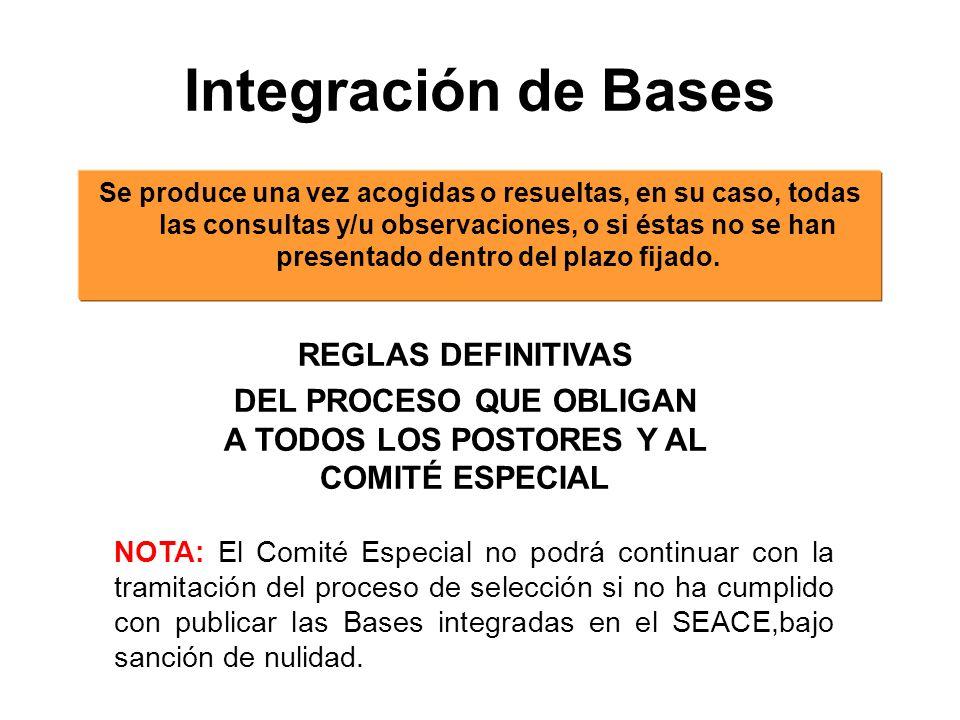 Integración de Bases Se produce una vez acogidas o resueltas, en su caso, todas las consultas y/u observaciones, o si éstas no se han presentado dentro del plazo fijado.