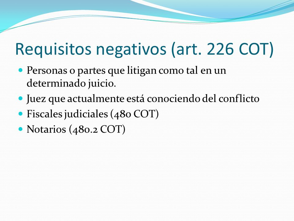 Requisitos negativos (art.