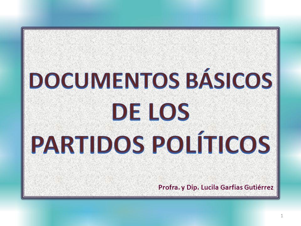 Los documentos básicos de un partido político están constituidos por la declaración de principios, el programa de acción y los estatutos.