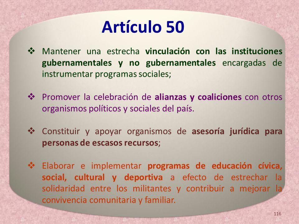 Mantener una estrecha vinculación con las instituciones gubernamentales y no gubernamentales encargadas de instrumentar programas sociales; Promover l