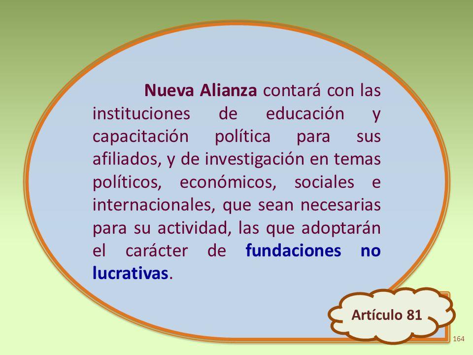 Nueva Alianza contará con las instituciones de educación y capacitación política para sus afiliados, y de investigación en temas políticos, económicos
