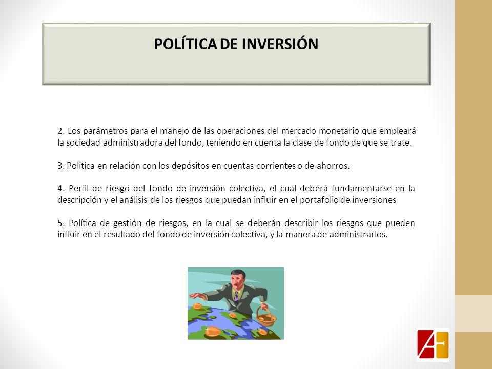 POLÍTICA DE INVERSIÓN 2.